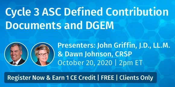 2020-oct-20-webcast-Cycle-3-ASC-Defined-Contribution-Documents-and-DGEM